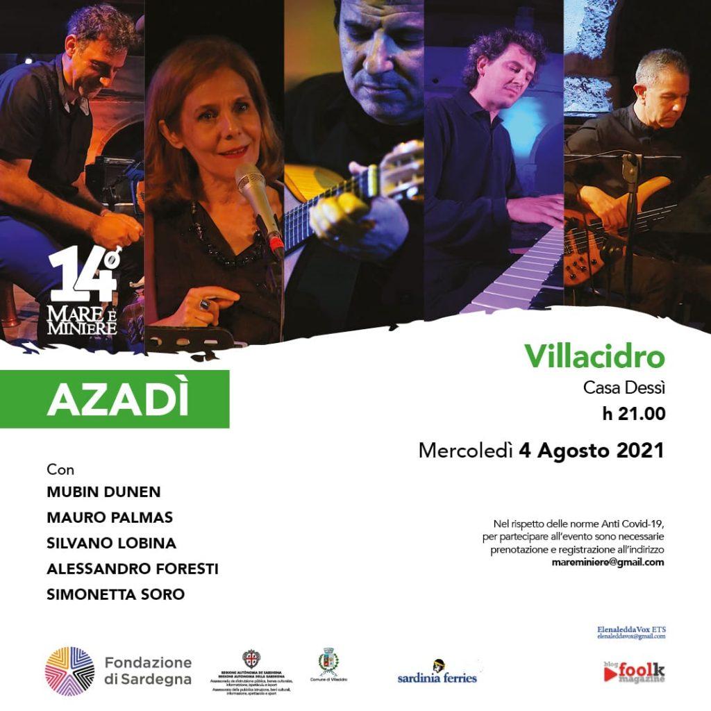 """Locandina appuntamento del 4 Agosto in Casa Dessì. Concerto """"AZADÌ"""" per la rassegna Mare e Miniere."""